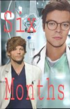 Six Months [Larry AU] Part I by Headlong90