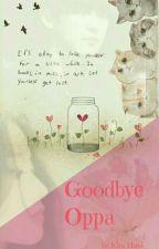 Goodbye Oppa by LovelyKimHani