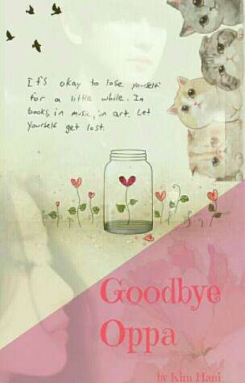 Goodbye Oppa