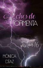 Noches de tormenta (16) by MnicaDazOrea