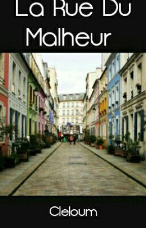 La Rue Du Malheur (FR) by cleloum