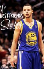 My Bestfriends Sister || Stephen Curry by KxAmbrose