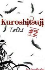 Kuroshitsuji » Talks 『2』 by _DanseMacabre_
