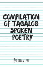 Compilation of Tagalog Spoken Poetry  by donavieee