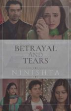 Betrayal and tears (Completed ✔) by ninishta15