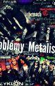 Problémy metalistov by 8_Luciana_8