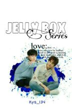 Jelly Box Series by Kys_134