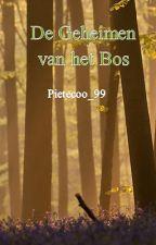 De Geheimen van het bos by Pjjotrof