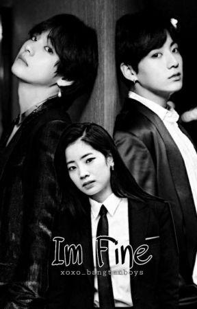 Im fine by xoxo_bangtanboys