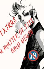 Extras {+18} A Matter Of Life And Death by AlfaGirl__12