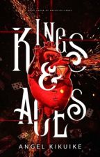 Kings and Aces [BEING REVISED] by Pentasmagoric