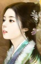 Ngụy Phu Lâm Môn: Hãn Nữ Hoặc Quân Tâm  - Hoa Tử Phỉ by haonguyet1605