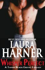 Whisper Perfect by LauraHarner