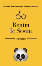 BENİM İÇ SESİM by Niggakardes
