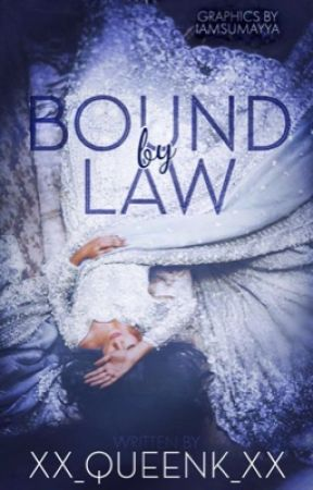 Bound by Law (COMPLETED) by bvtterflyeffect
