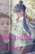 Simplemente , Te Amo. (Luke Hemmings 5SOSy ____) TERMINADA by 1DBalletLove
