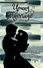 Young Marriage by Millati_sry