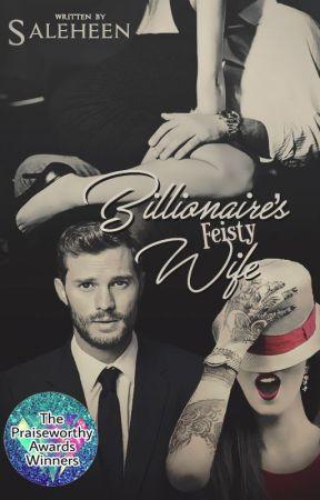 Billionaire's Feisty Wife by Saleheen1419