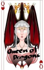 Queen of Dragons by TorreeBooks