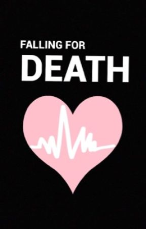 Falling for death  by WordsOfTheWitch
