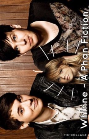 Whinne ~ A Phan Fiction  by This_Crazy_Kate