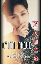 I'm Not Your's , Krislay , Hunlay by ShinJiMi8