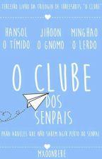 O Clube dos Senpais: Para Aqueles Que Não Sabem Agir Perto Do Senpai by mxoonbebe
