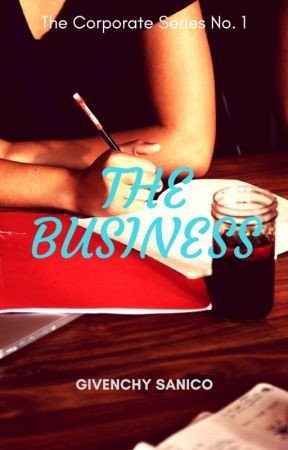 The Business (The Corporate Series No. 1) by DoriaGivenchy_143