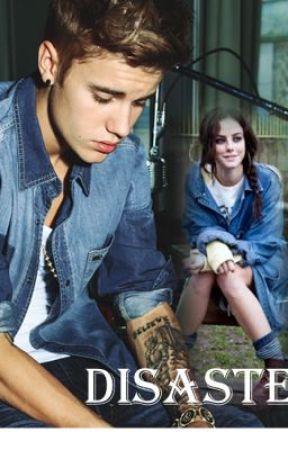 -Disaster- (Justin Bieber) by DreamsOfAnWriter