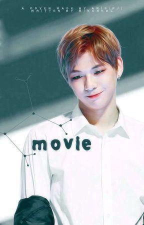 Movie    Kang Daniel [✔] by http-Elsye