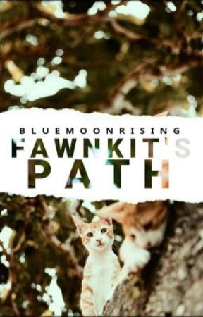 Fawnkit's Path by blumoon_