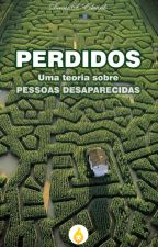 Perdidos - Uma teoria sobre pessoas desaparecidas by DevairSilvaEduardo
