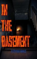In The Basement [Under Construction] by XxPsychoticAngelxX