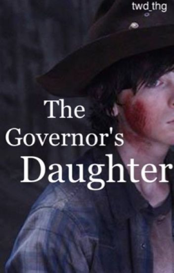 The Governor's Daughter {Carl Grimes/The Walking Dead}