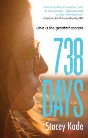 738 DAYS by StaceyKade