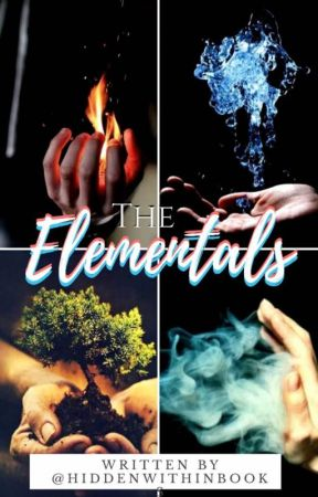 The Elementals by hiddenwithinbooks
