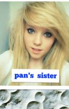 Pan's sister (A Once upon a time fanfic) by jessilyn26966