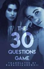 The 30 Questions' Game (Camren) by BadassJaureguii