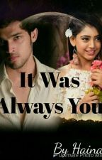 MANAN - It Was always You  by Aaru146