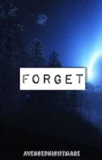 Forget | SMD x MyStreet by AvengedNightmare