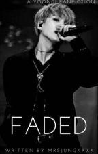 »Faded« // Min Yoongi [#BangtanAwards] by MrsJungkxxk