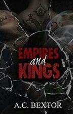 A MAFIA SERIES: (Empires and Kings)    by Tatyana26061995