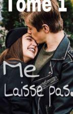 Me laisse pas. by Deborah_Dbs