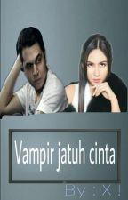 vampir jatuh cinta by huangayen