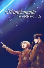 Simplemente perfecta [Rivetra] by fflora