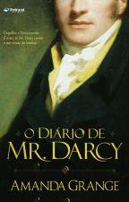 O Diário de Mr. Darcy by PollyPaixo