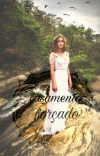 Casamento Forçado by RanyaFelix
