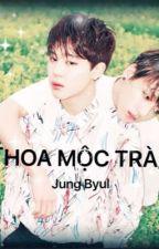 [FANFIC][KOOKMIN] HOA MỘC TRÀ by JoengByul