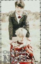 Y.M || One Last Night by junghan_97