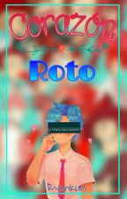 Corazón Roto || Fon || FNAFHS by RyunKun